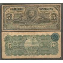 Bk-tam-7 Billete Del Banco De Tamaulipas De 5 Pesos