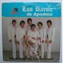Los Baron De Apodaca. Hoy No Hago. Disco Lp Sellado Dlv 1985