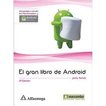 El Gran Libro De Android 5ta Ed Tomás Alfaomega