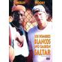 Dvd Hombres Blancos No Saben Saltar ( White Men Can´t Jump )
