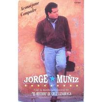Jorge Muñiz - Aconséjame Compadre Kct