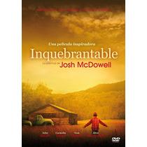 Inquebrantable ( Juventud Josh Mcdowell) Película Cristiana
