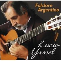 Cd Lucio Yanel - Folclore Argentino (2011)