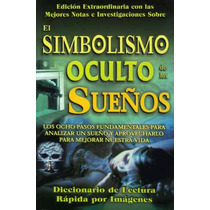 Simbolismo Oculto De Los Sueños Diccionario Para Interpretar