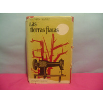 Las Tierras Flacas / Agustin Yañez