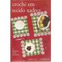 Artesanato - Crochê Em Tecido Xadrez Nº 13 Corrente