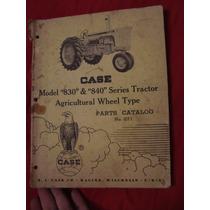 Manual Original Tractor Case Modelo 830 840 Catalogo D Parte