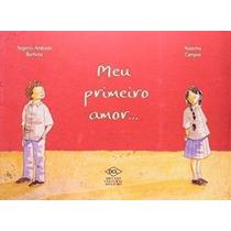 Livro Meu Primeiro Amor... Rogério Andrade Barbosa