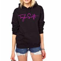 Blusa Taylor Swift Moletom Canguru - A Melhor Qualidade