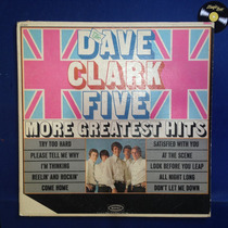 Dave Clark Five More Greatest Hits Lp Disco Vinil Importado