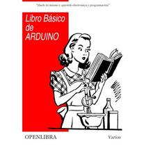 Libro: Libro Básico De Arduino: Electrónica Y ... - Pdf