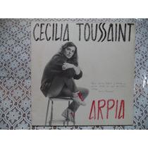 Cecilia Toussaint Arpia 1987 Lp ´´autografiado´´ Rock Mexico
