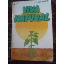 Viva Natural Elisa Biazzi Receitas E Tratamentos Livro