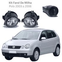 Kit Farol De Milha Polo 2003 2004 2005 2006 Bt Mod Original