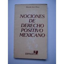 Nociones De Derecho Positivo Mexicano - Soto Pérez