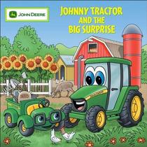Johnny Tractor Y La Sorpresa Grande (john Deere)
