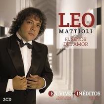 Leo Mattioli - El Señor Del Amor Cd Doble