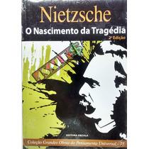 Livro Nietzsche O Nascimento Da Tragédia - 2ª Edição