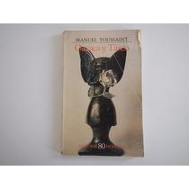 Oaxaca Y Tasco Manuel Toussaint. Lecturas Mexicanas 80