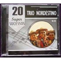 Cd Trio Nordestino - 20 Super Sucessos Vol. 2