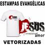 Estampas Camisetas Evangélicas