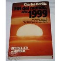 Libro Fin Del Mundo Año 1999, Charles Berlitz.