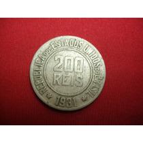 Antiga Moeda De 200 Réis 1931 - V103 - L159