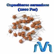 Capacitores Ceramicos Varios Valores 1000 Piezas Capacitor