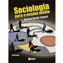 Livro Sociologia- Volume Único- Ens. Médio- Editora Atual