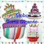 Globo Metálico Torta Gigante: Globo De 1mt. Decora Tu Fiesta