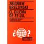 El Dilema De Ee.uu. Zbigniew Brzezinski Editorial Paidos