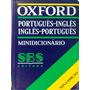 Oxford - Minidicionário - Portugues-ingles-ingles-portugues