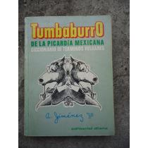 Tumbaburro De La Picardia Mexicana A Jimenez