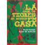 Lá Onde Os Tigres Se Sentem Em Casa - Jean-marte Blas Roblès