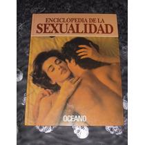 Enciclopedia De La Sexualidad *editorial Oceano 4 Tomos*