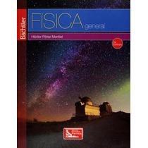 Libro Física General Bachillerato Dgire