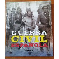 Guerra Civil Española, Jesús De Andrés, Ediciones Tikal,