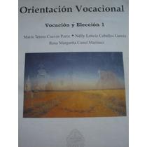 Vendo Libro Prepa 2 Uady Orientación Vocacional 1