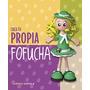 Kit Crea Tu Propia Fofucha (kits Cúpula); Aa. V Envío Gratis