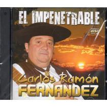 Carlos Ramon Fernandez - El Impenetrable - Los Chiquibum