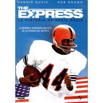 Dvd The Express: La Historia De Ernie Davis - Gary Fleder