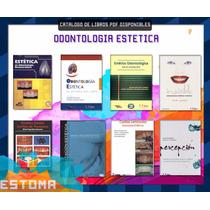 Pack De 8 Libros Pdf Estética Dental (odontología, Dentista)