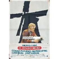 Afiche El Molino Negro Michael Caine, Donald Pleasence 1974