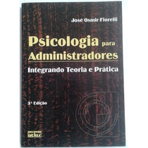 Livro Psicologia Para Administradores - José Osmir Fiorelli