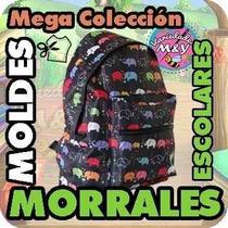 Bolsos Escolares Mega Colección De Patrones Moldes Mochila
