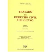Tratado De Derecho Civil Uruguayo T.3 V.1 - Jorge Gamarra