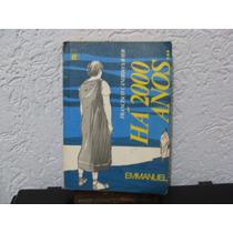 Há 2000 Anos - Francisco Cândido Xavioer / Emmanuel
