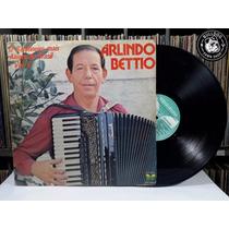 Lp Arlindo Bettio O Sanfoneiro Mais Alegre Vl 5 - Video - Ed