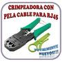 Ponchadora Crimpadora Para Rj45/rj11/rj12 + Pela Cable