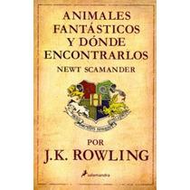 Libro Animales Fantásticos Y Dónde Encontrarlos - Envío $0.0